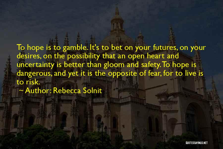 Fear And Politics Quotes By Rebecca Solnit