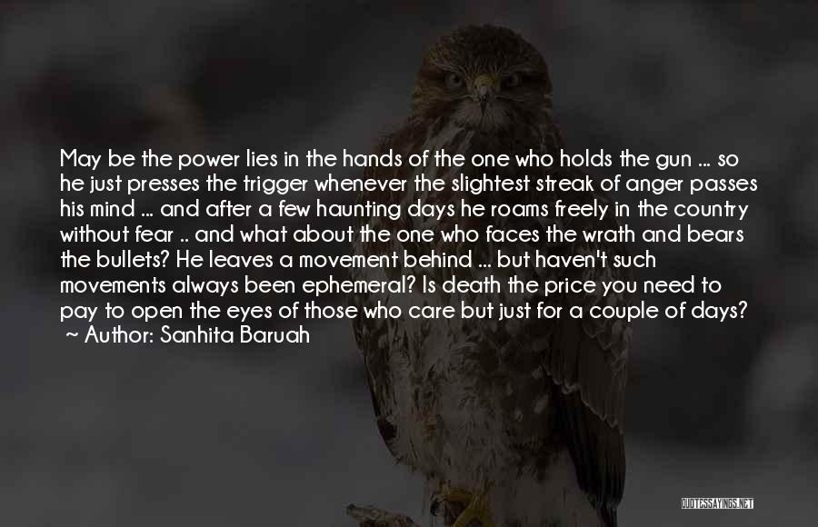 Fear And Politics Quotes By Sanhita Baruah