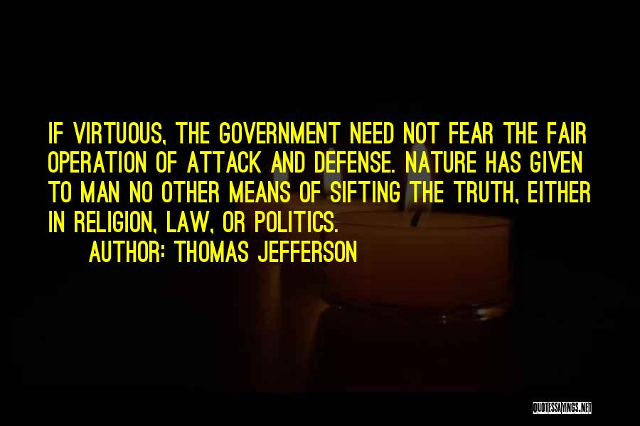 Fear And Politics Quotes By Thomas Jefferson