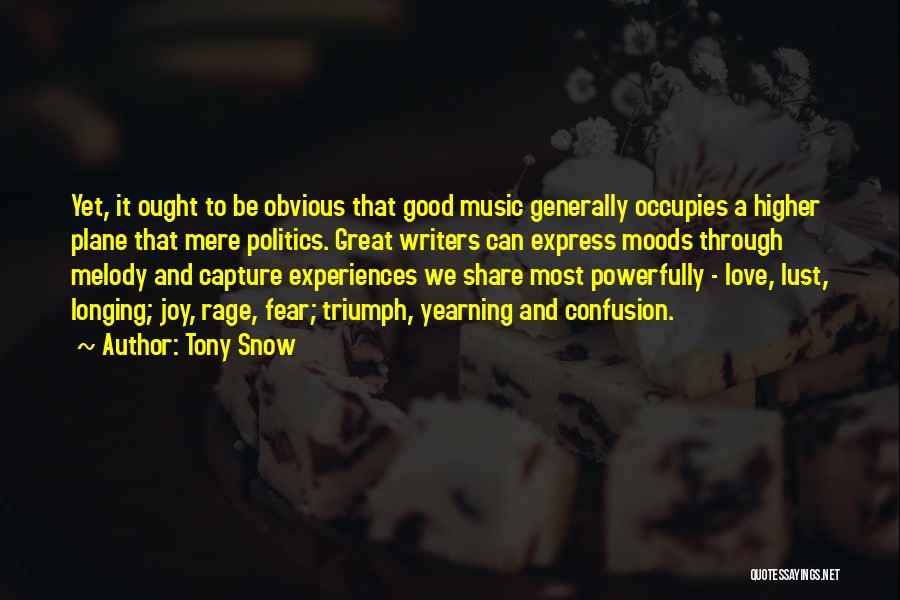 Fear And Politics Quotes By Tony Snow