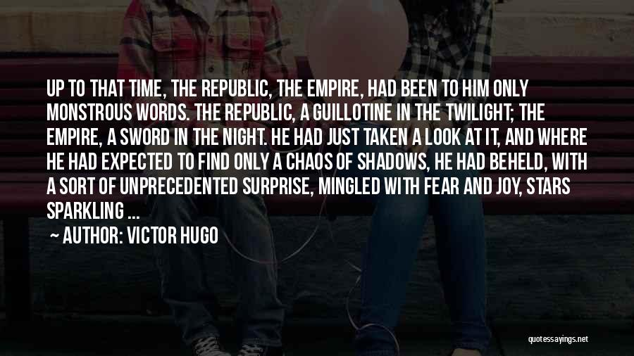 Fear And Politics Quotes By Victor Hugo