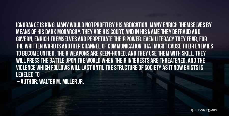 Fear And Politics Quotes By Walter M. Miller Jr.
