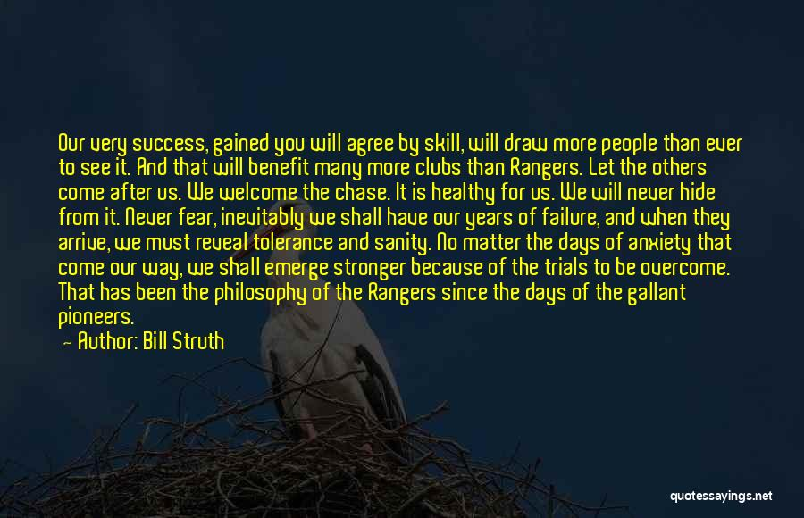Fear And Success Quotes By Bill Struth