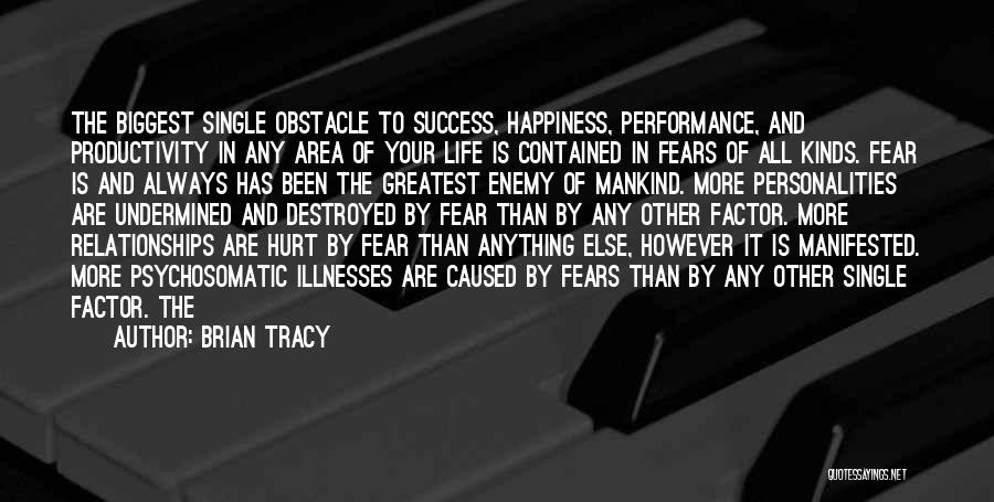 Fear And Success Quotes By Brian Tracy