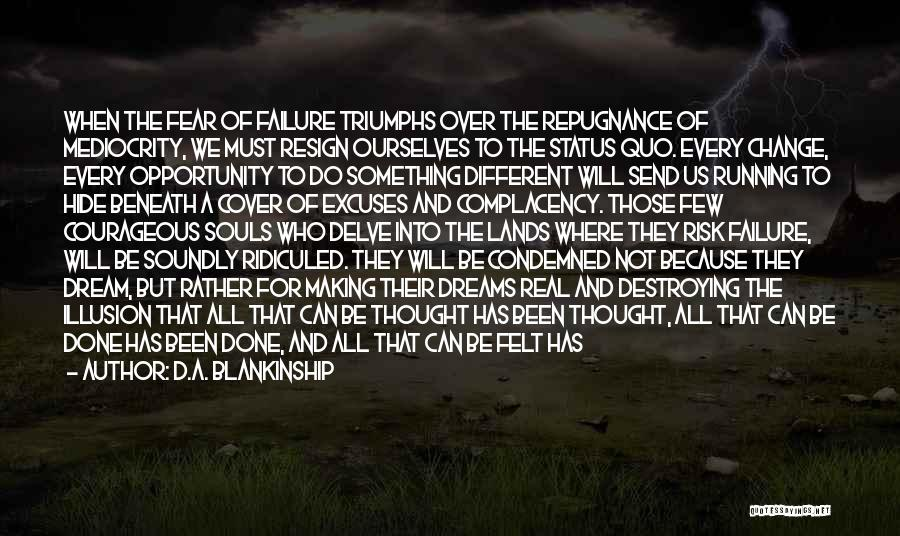 Fear And Success Quotes By D.A. Blankinship