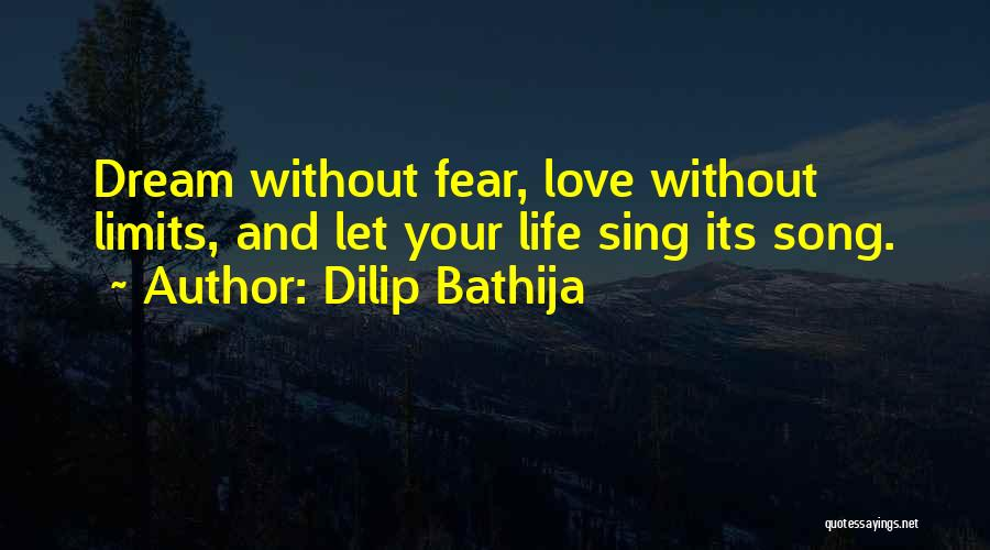 Fear And Success Quotes By Dilip Bathija