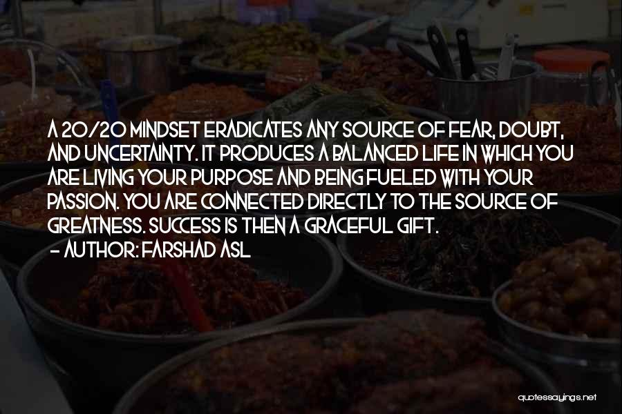 Fear And Success Quotes By Farshad Asl