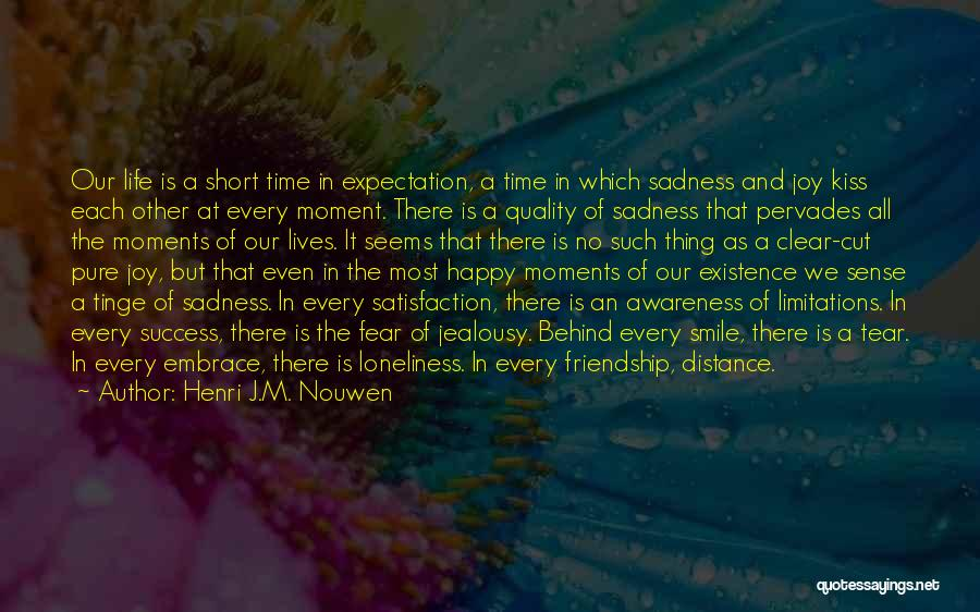 Fear And Success Quotes By Henri J.M. Nouwen