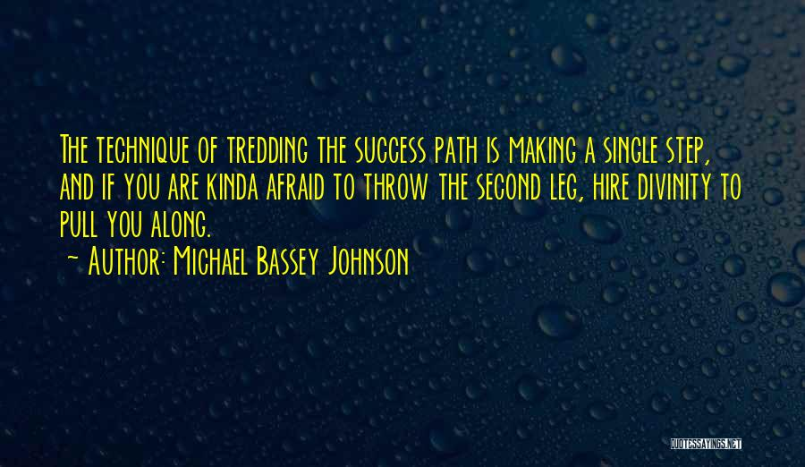 Fear And Success Quotes By Michael Bassey Johnson