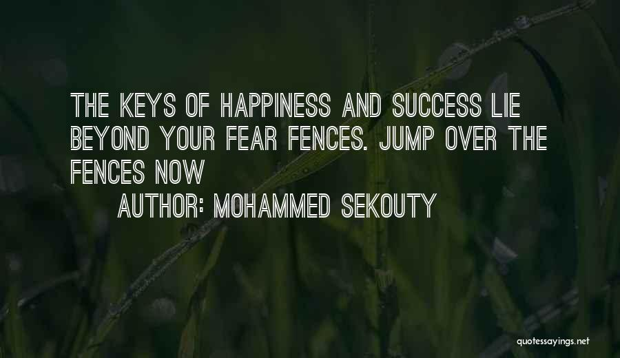 Fear And Success Quotes By Mohammed Sekouty
