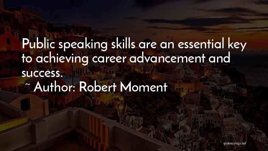 Fear And Success Quotes By Robert Moment