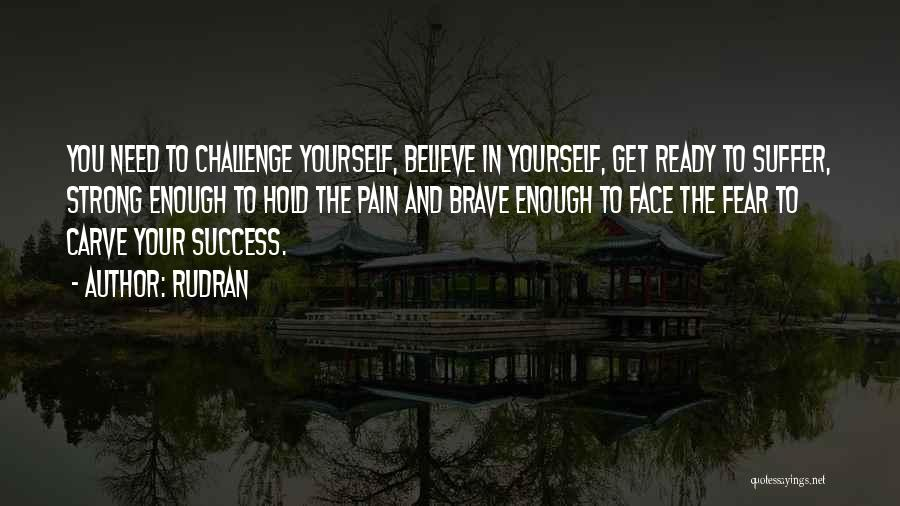 Fear And Success Quotes By Rudran