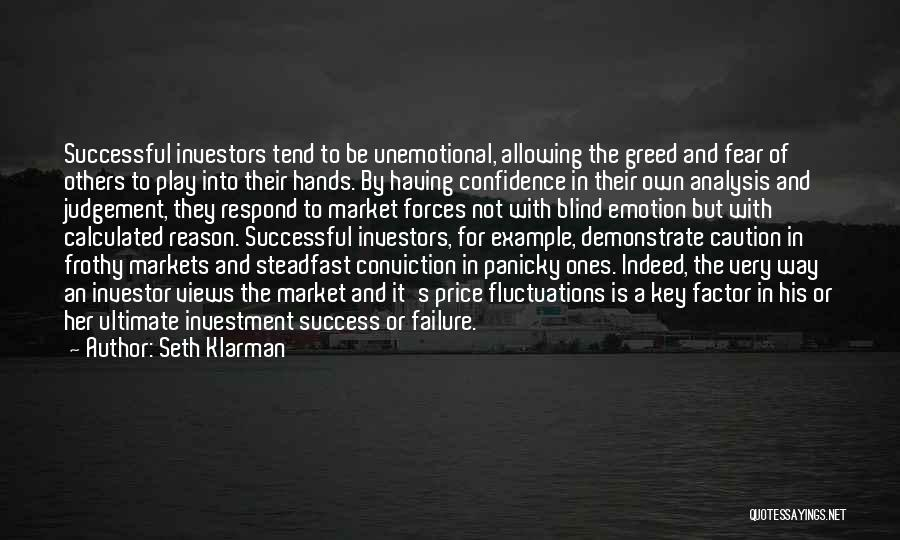 Fear And Success Quotes By Seth Klarman