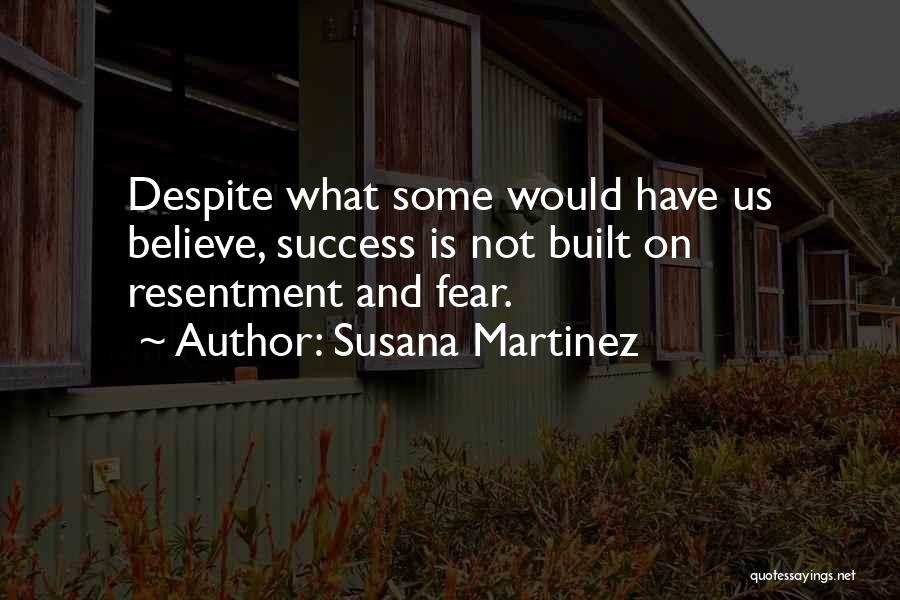Fear And Success Quotes By Susana Martinez