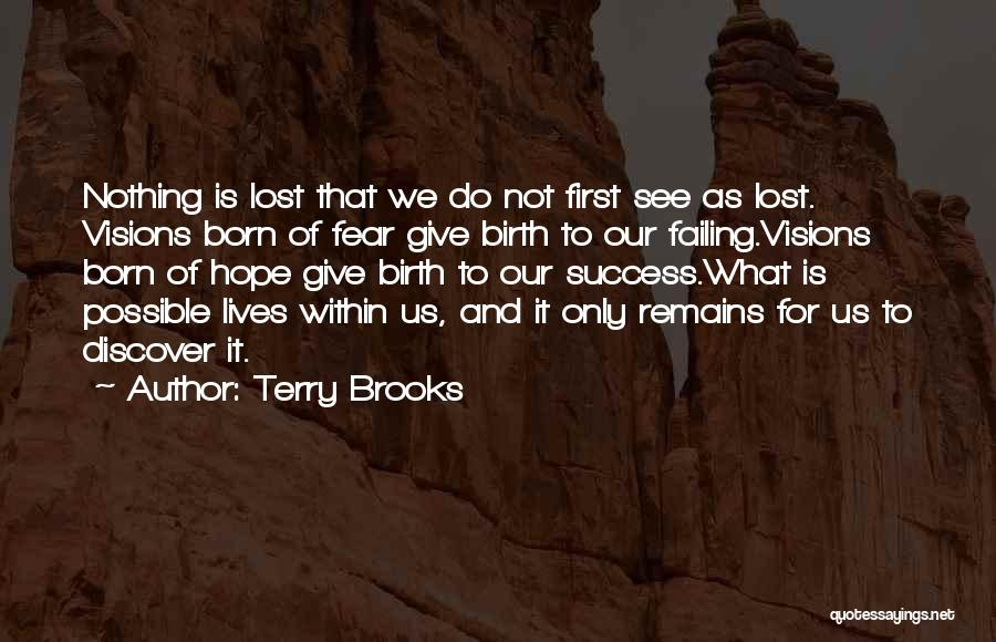 Fear And Success Quotes By Terry Brooks