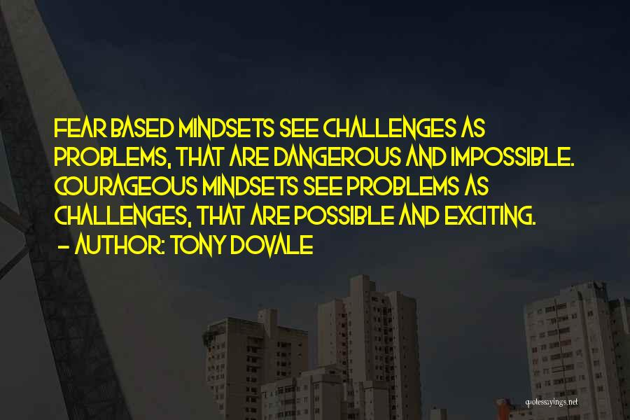 Fear And Success Quotes By Tony Dovale