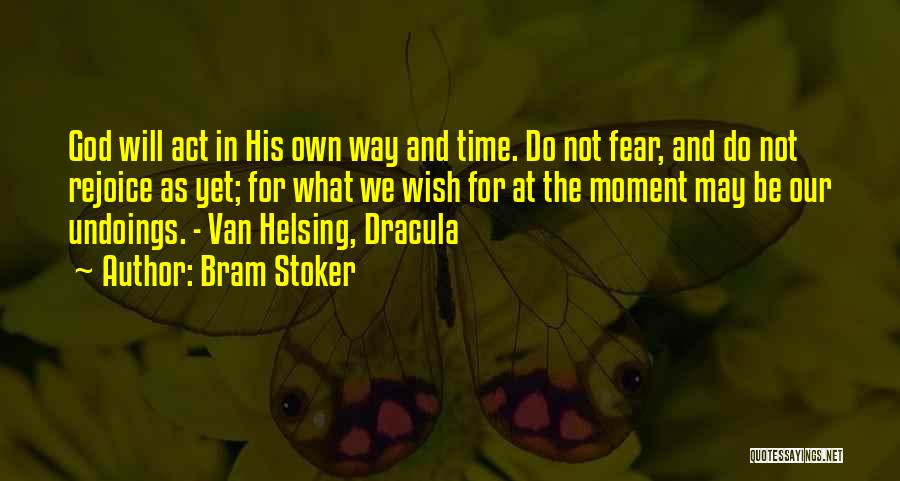 Fear In Dracula Quotes By Bram Stoker