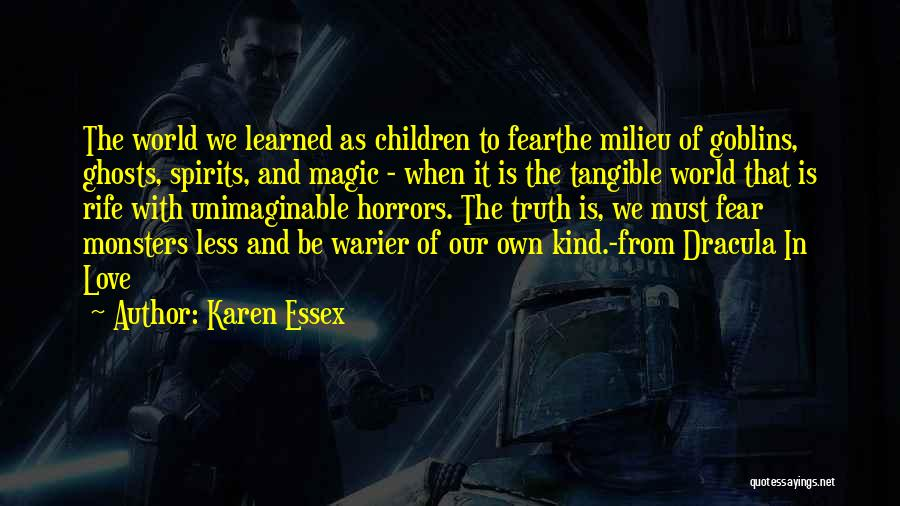 Fear In Dracula Quotes By Karen Essex