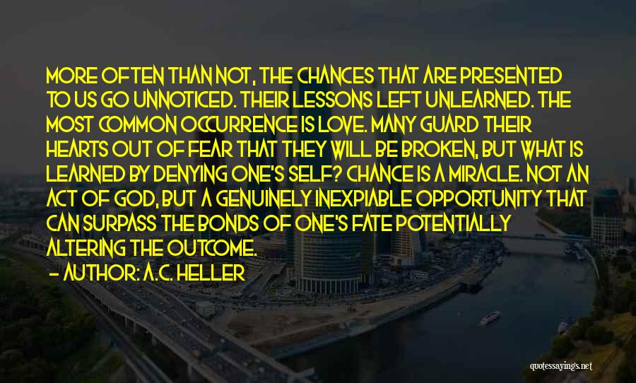 Fear Love Quotes By A.C. Heller