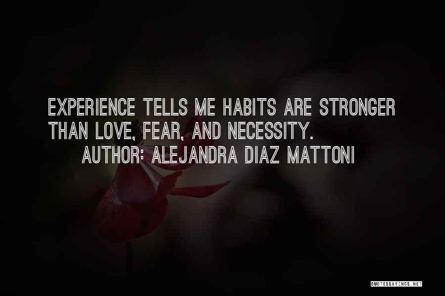 Fear Love Quotes By Alejandra Diaz Mattoni