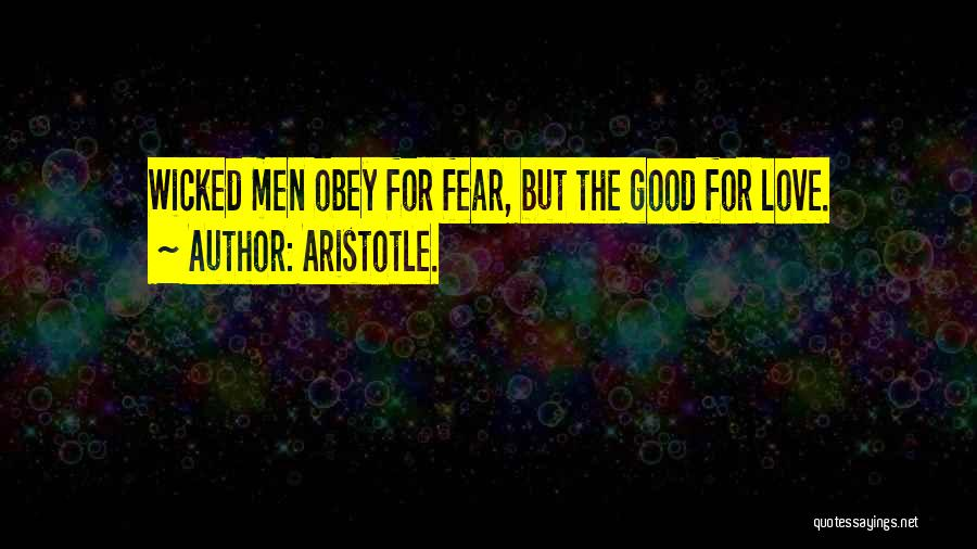Fear Love Quotes By Aristotle.