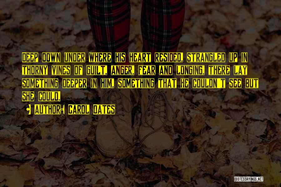 Fear Love Quotes By Carol Oates