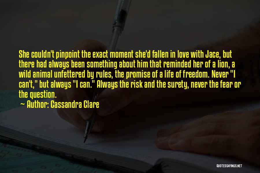 Fear Love Quotes By Cassandra Clare