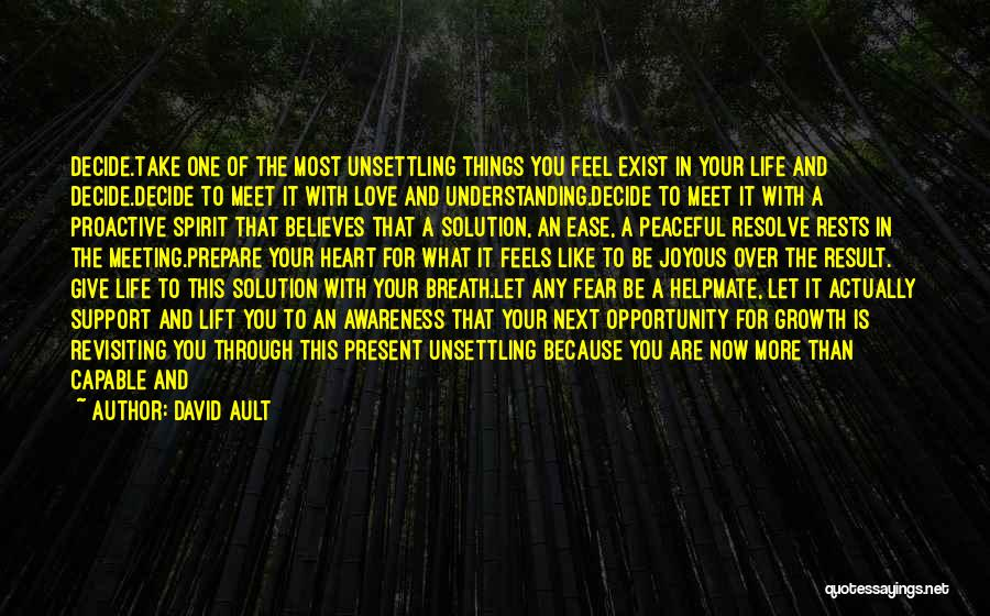 Fear Love Quotes By David Ault