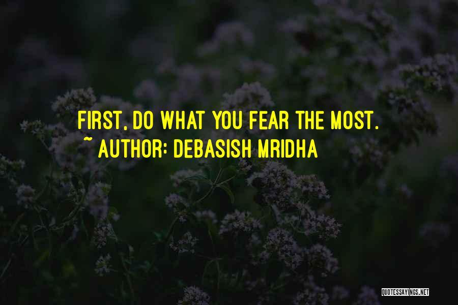 Fear Love Quotes By Debasish Mridha