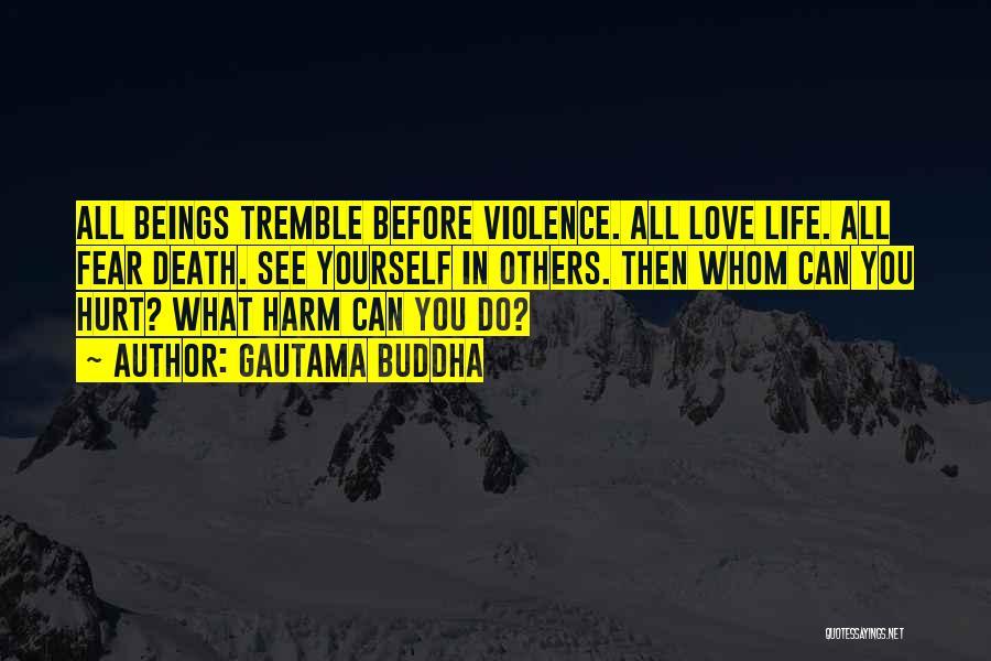 Fear Love Quotes By Gautama Buddha