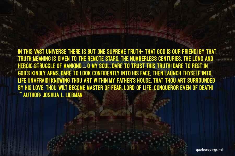 Fear Love Quotes By Joshua L. Liebman