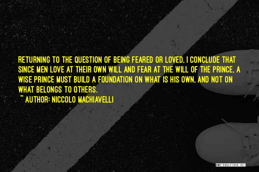 Fear Love Quotes By Niccolo Machiavelli