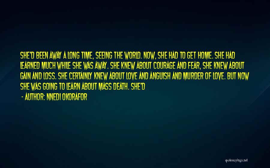 Fear Love Quotes By Nnedi Okorafor