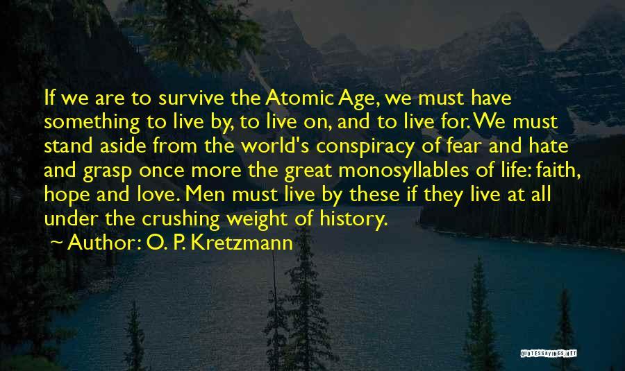 Fear Love Quotes By O. P. Kretzmann