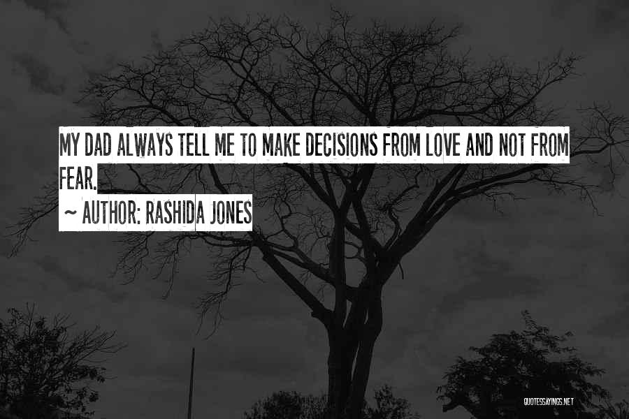 Fear Love Quotes By Rashida Jones