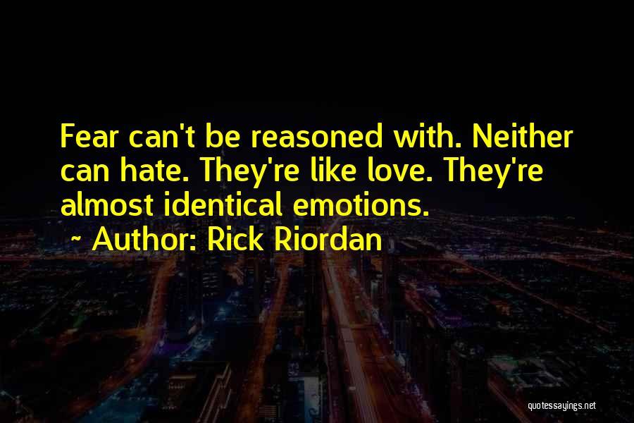 Fear Love Quotes By Rick Riordan