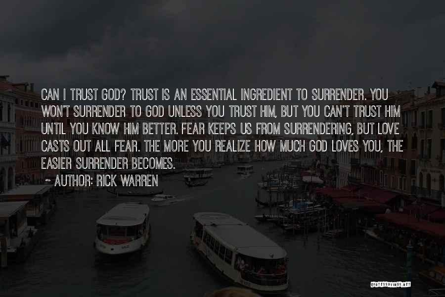 Fear Love Quotes By Rick Warren