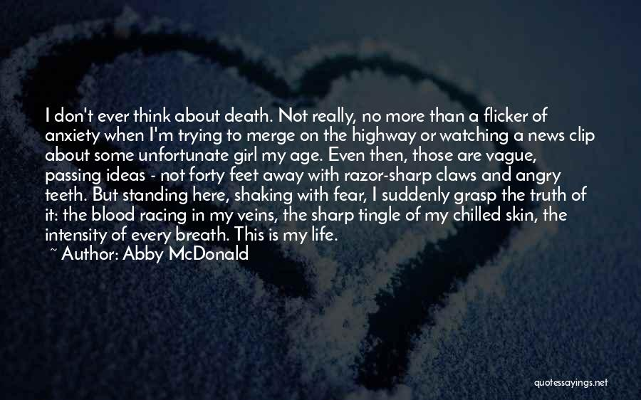 Fear Of Death Anxiety Quotes By Abby McDonald