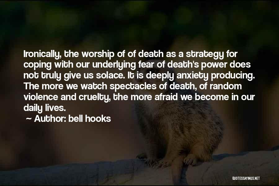 Fear Of Death Anxiety Quotes By Bell Hooks