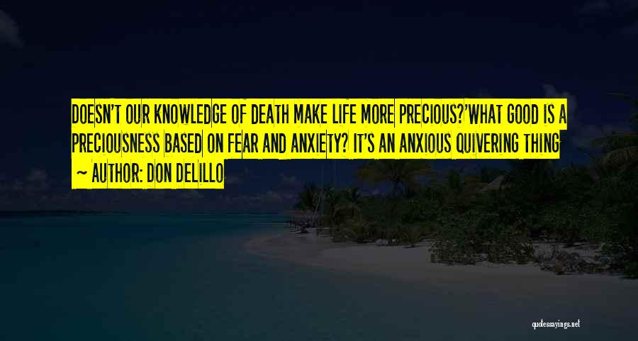 Fear Of Death Anxiety Quotes By Don DeLillo
