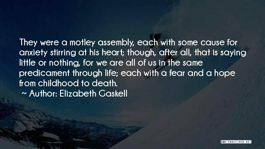 Fear Of Death Anxiety Quotes By Elizabeth Gaskell