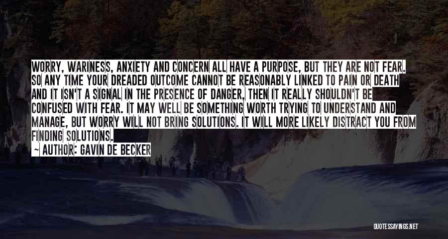 Fear Of Death Anxiety Quotes By Gavin De Becker