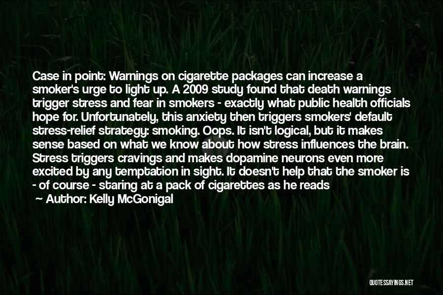 Fear Of Death Anxiety Quotes By Kelly McGonigal