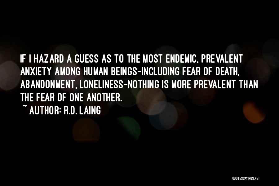 Fear Of Death Anxiety Quotes By R.D. Laing