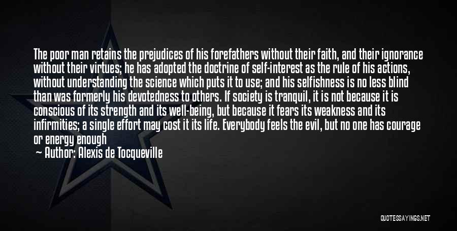 Fears Of Life Quotes By Alexis De Tocqueville