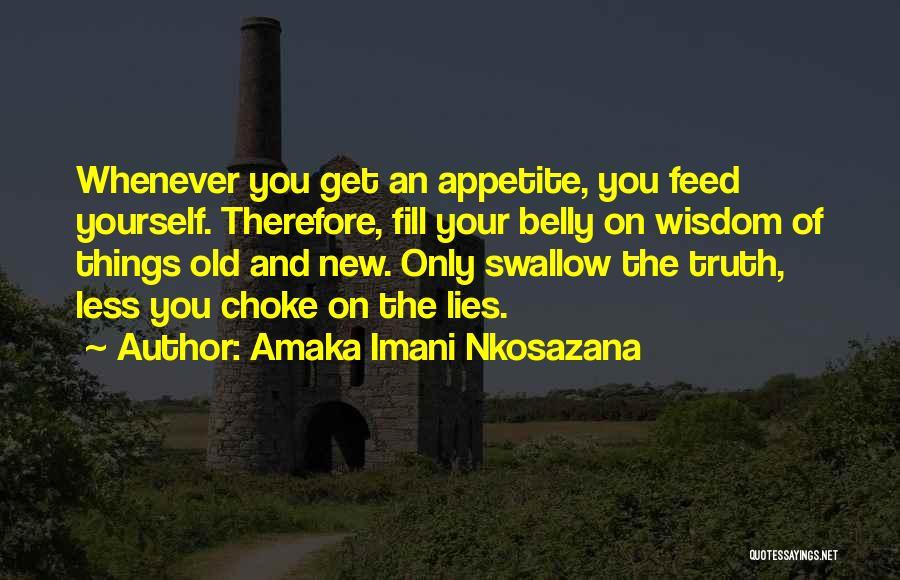 Fears Of Life Quotes By Amaka Imani Nkosazana