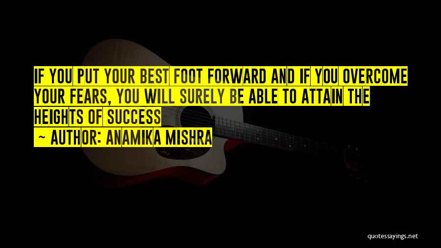 Fears Of Life Quotes By Anamika Mishra