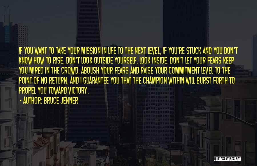 Fears Of Life Quotes By Bruce Jenner