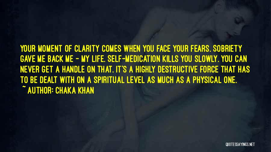 Fears Of Life Quotes By Chaka Khan