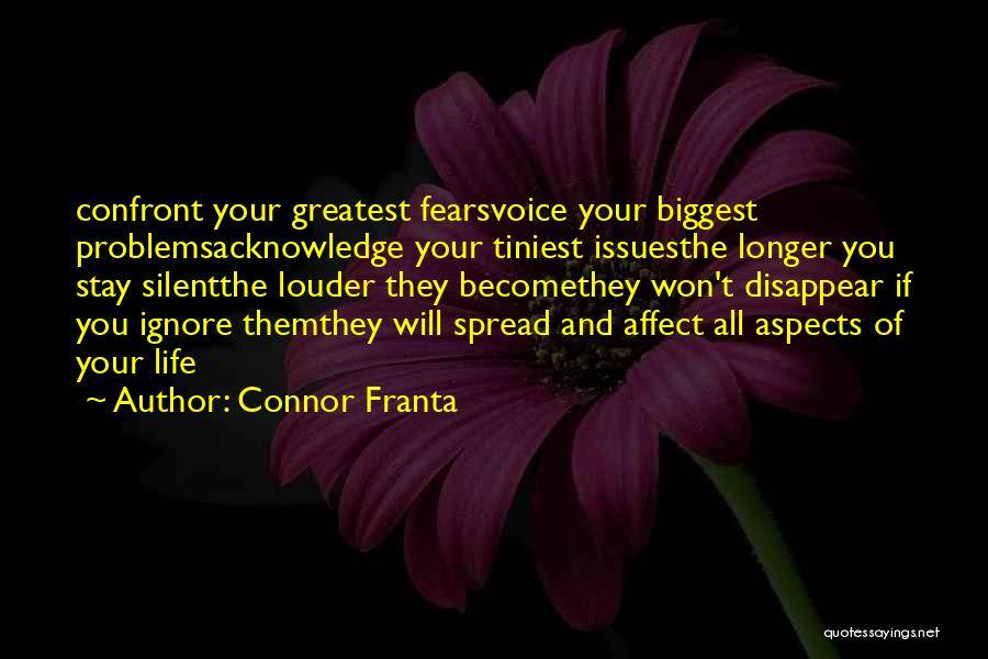 Fears Of Life Quotes By Connor Franta